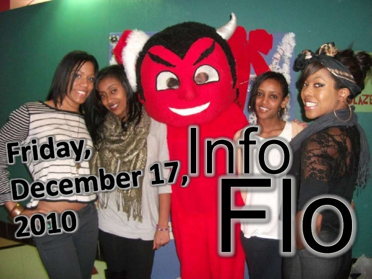 Info<br />Friday,<br />December 17, <br />2010<br />Flow<br />