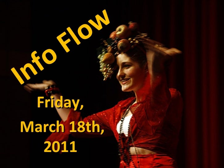 Info Flow Friday, March 18th, 2011