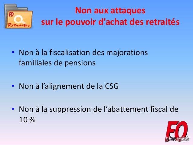 Non aux attaques sur le pouvoir d'achat des retraités • Non à la fiscalisation des majorations familiales de pensions • No...