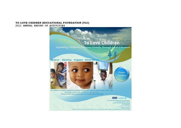 TO LOVE CHIDREN EDUCATIONAL FOUNDATION (TLC)2011 ANNUAL REPORT OF ACTIVITIES