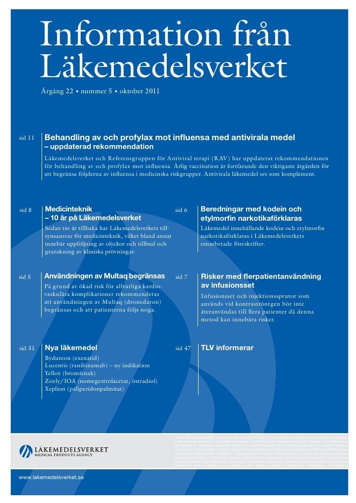 Information från         Läkemedelsverket         Årgång 22 • nummer 5 • oktober 2011sid 11   Behandling av och profylax m...