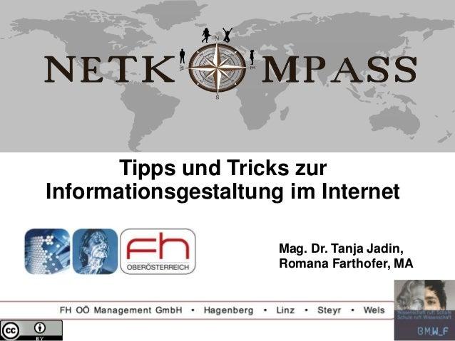Tipps und Tricks zurInformationsgestaltung im Internet                      Mag. Dr. Tanja Jadin,                      Rom...