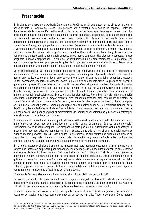 Auditoría General de la República. Informe de Gestión y Resultados 2007-2009    I.      Presentación En la página de la we...