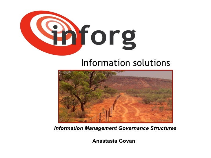 Information solutions Information Management Governance Structures Anastasia Govan