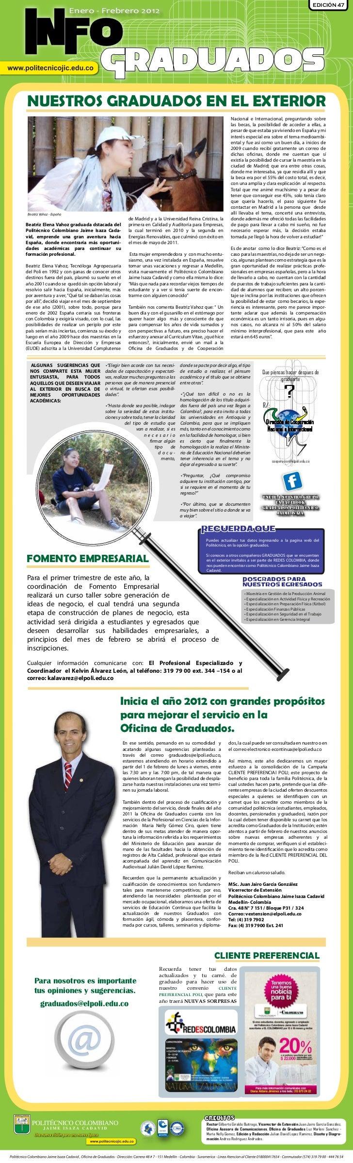 EDICIÓN 47                          Enero - Frebrero 2012INFO                                      GraduadosNUESTROS GRADU...