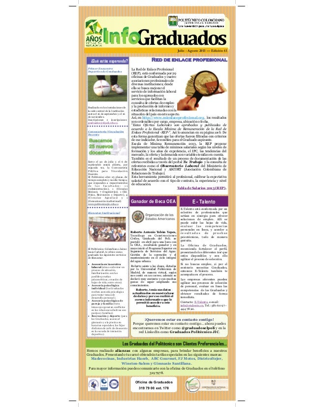 Julio - Agosto 2013 — Edición 61 ¿Qué estás esperando? Red de enlace profesional Oficina de Graduados 319 79 00 ext. 178 P...