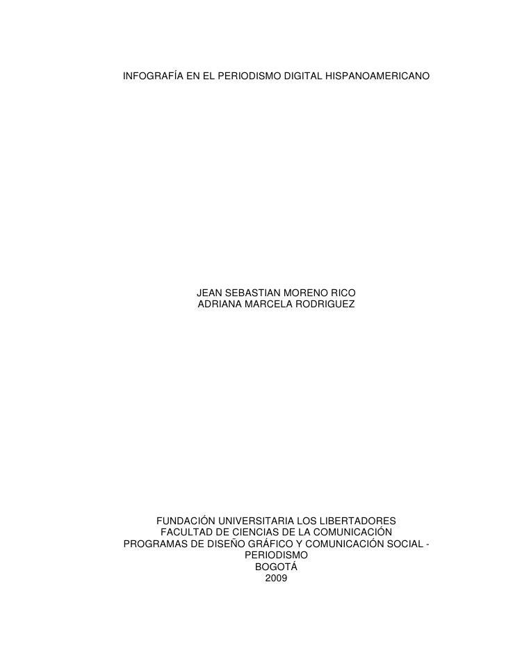INFOGRAFÍA EN EL PERIODISMO DIGITAL HISPANOAMERICANO                 JEAN SEBASTIAN MORENO RICO             ADRIANA MARCEL...