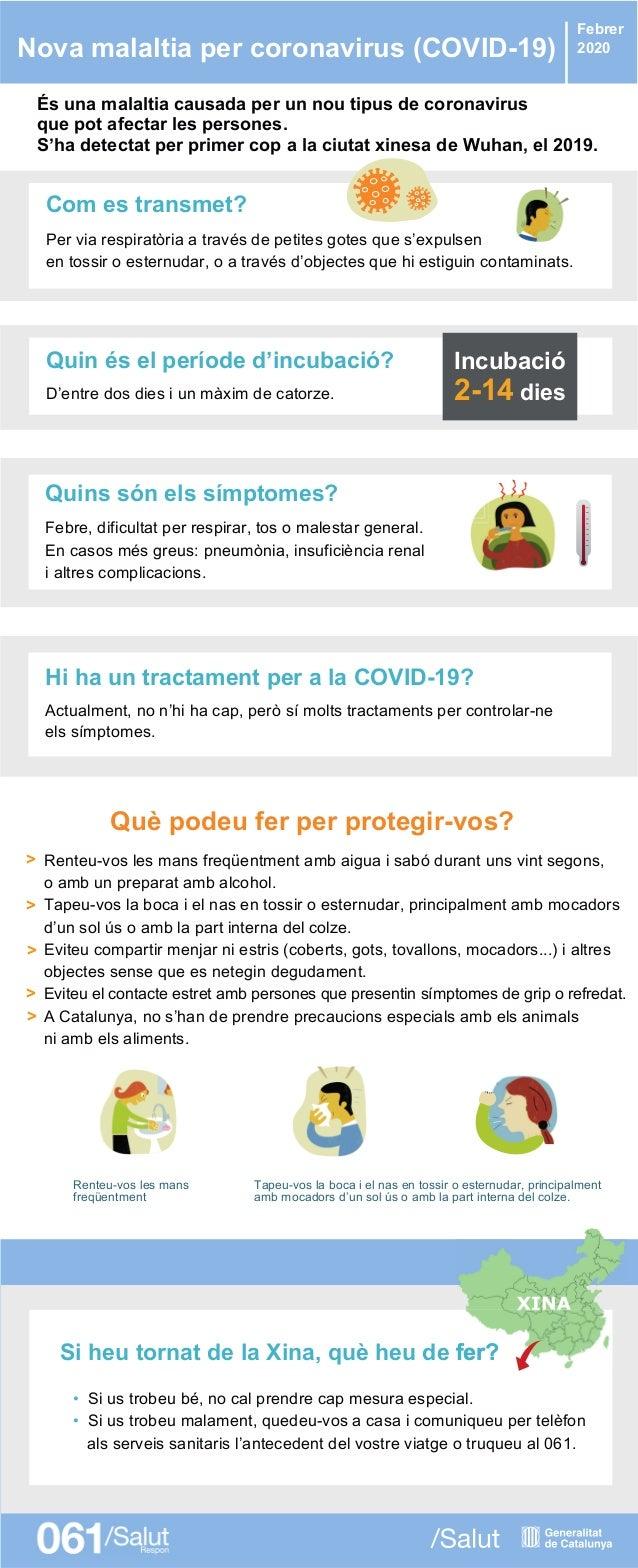 Nova malaltia per coronavirus (COVID-19) Febrer 2020 Si heu tornat de la Xina, què heu de fer?fer? És una malaltia causada...