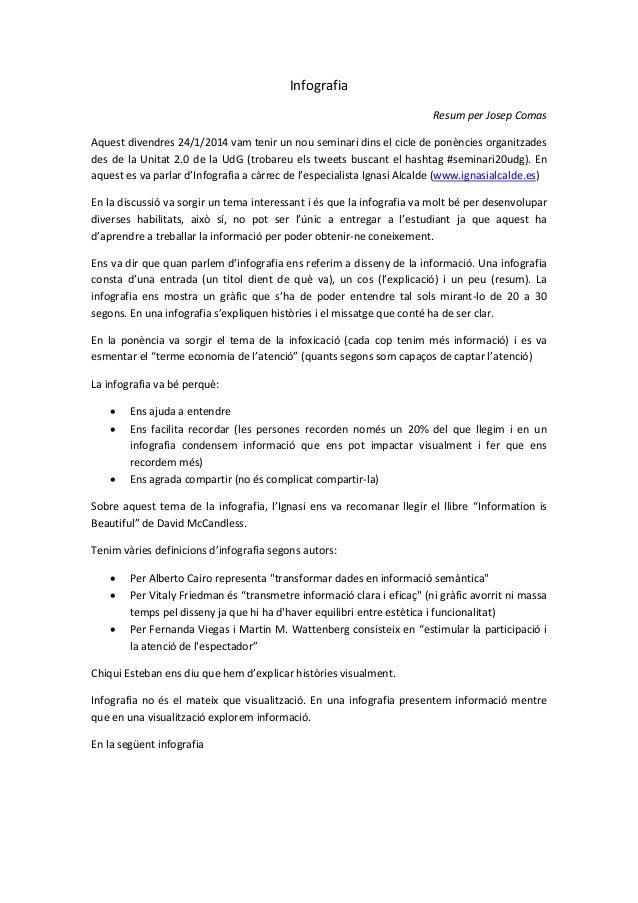 Infografia Resum per Josep Comas Aquest divendres 24/1/2014 vam tenir un nou seminari dins el cicle de ponències organitza...