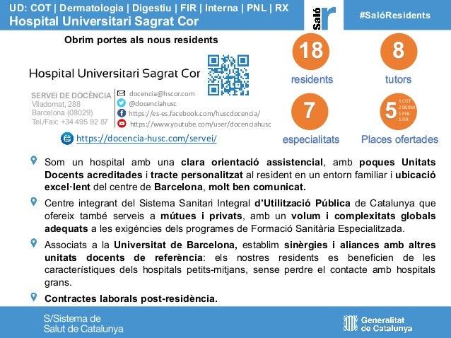 18 residents tutors UD: COT | Dermatologia | Digestiu | FIR | Interna | PNL | RX Hospital Universitari Sagrat Cor #SalóRes...