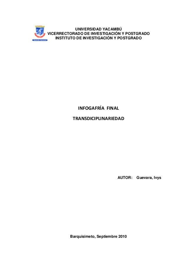UNIVERSIDAD YACAMBÚ VICERRECTORADO DE INVESTIGACIÓN Y POSTGRADO INSTITUTO DE INVESTIGACIÓN Y POSTGRADO INFOGAFRÍA FINAL TR...