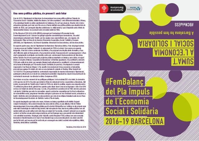 Una nova política pública, de present i amb futur Des de 2015, l'Ajuntament de Barcelona ha desenvolupat una nova política...