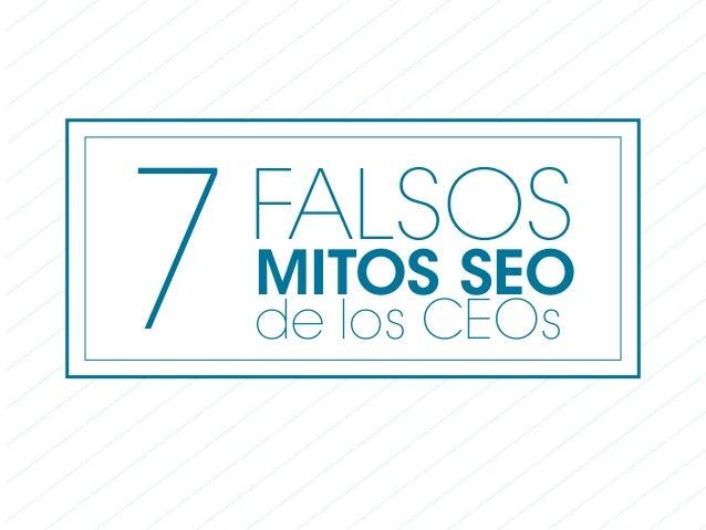 7MITOS SEO de los CEOs FALSOS