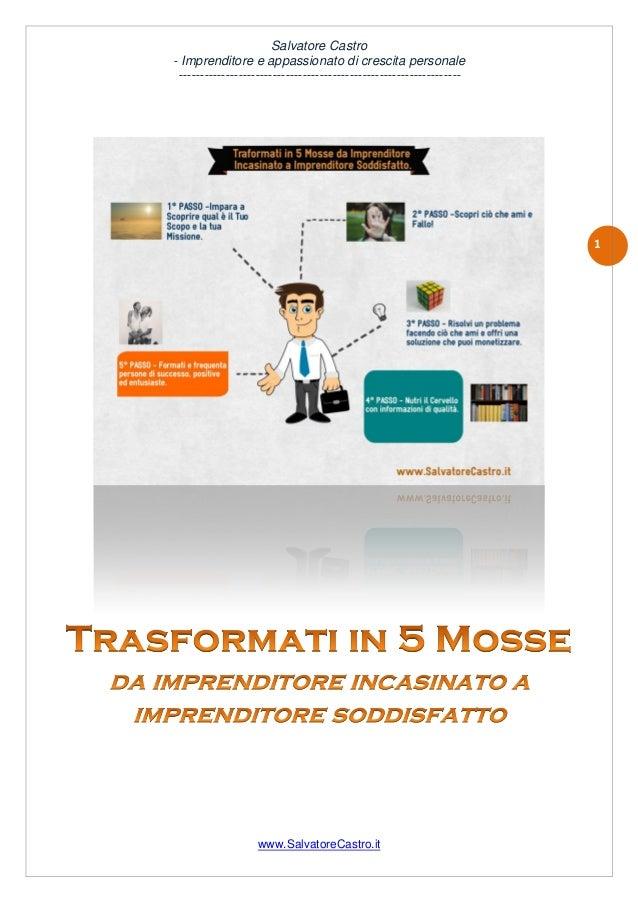 Salvatore Castro - Imprenditore e appassionato di crescita personale -----------------------------------------------------...