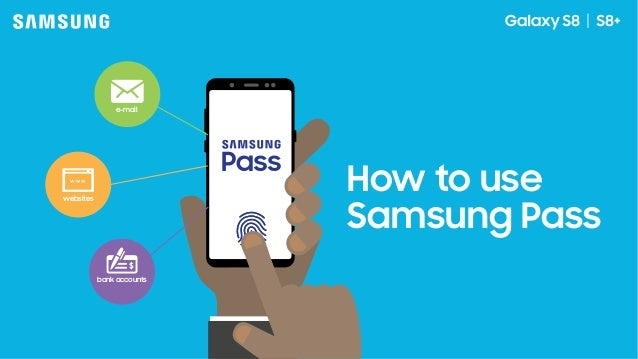 How to Use Samsung Pass to Replace Your Passwords