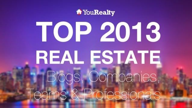 Top 2013 Real Estate Blogs, Companies, Teams and Professionals
