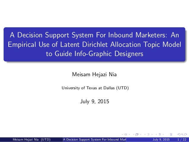 A Decision Support System For Inbound Marketers: An Empirical Use of Latent Dirichlet Allocation Topic Model to Guide Info...