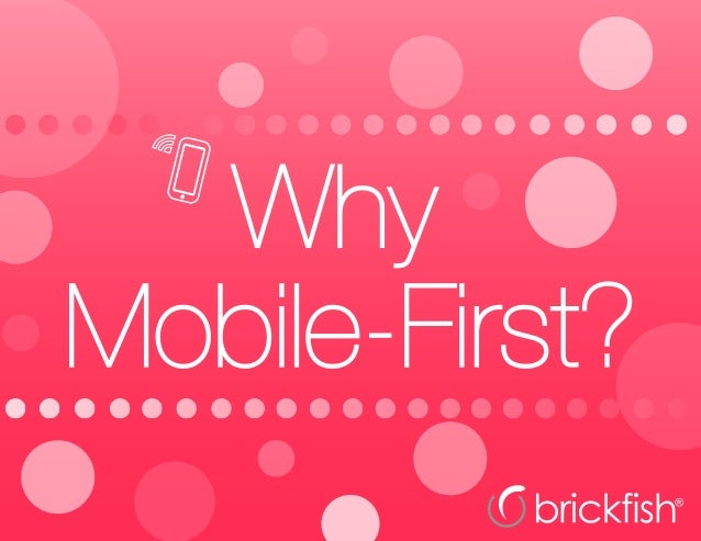 Why Mobile-First?