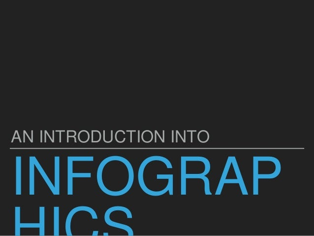 INFOGRAP AN INTRODUCTION INTO