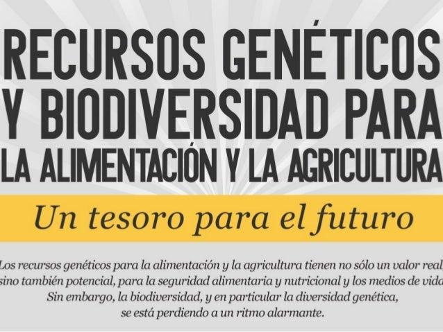 Recursos Genéticos para la Alimentación y la Agricultura