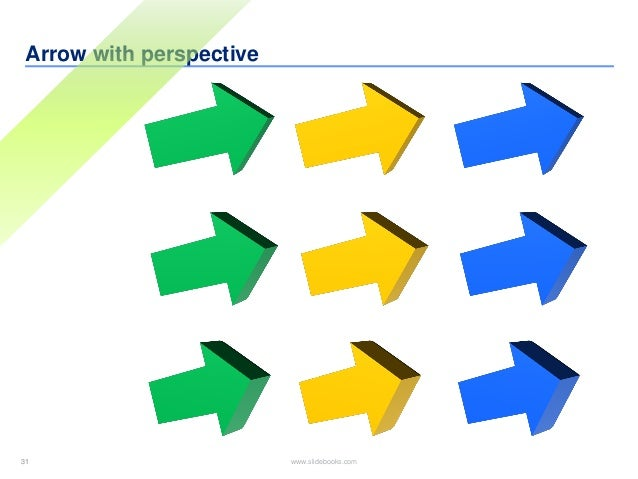 31 www.slidebooks.com31 Arrow with perspective