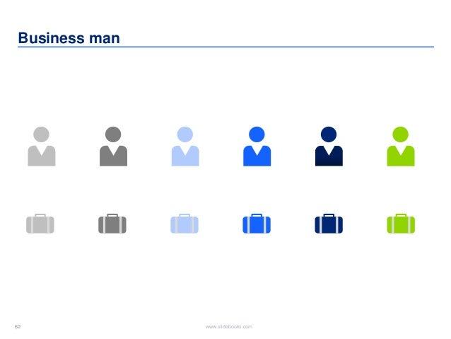 62 www.slidebooks.com62 Business man