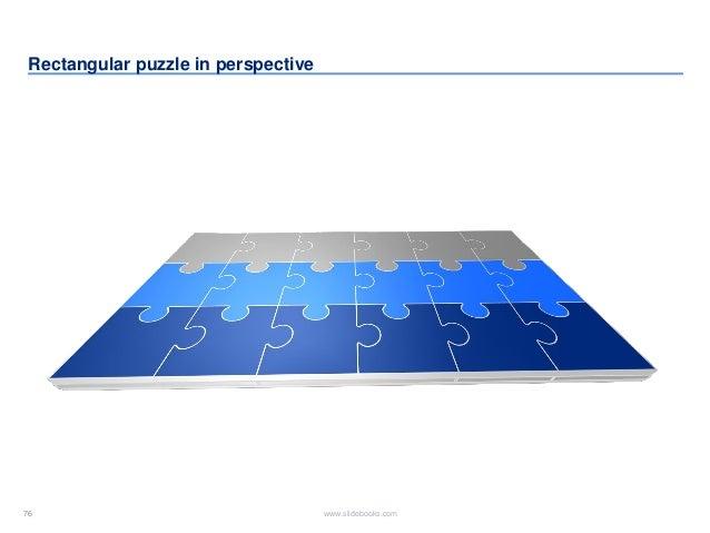 76 www.slidebooks.com76 Rectangular puzzle in perspective