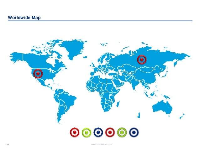 85 www.slidebooks.com85 Worldwide Map