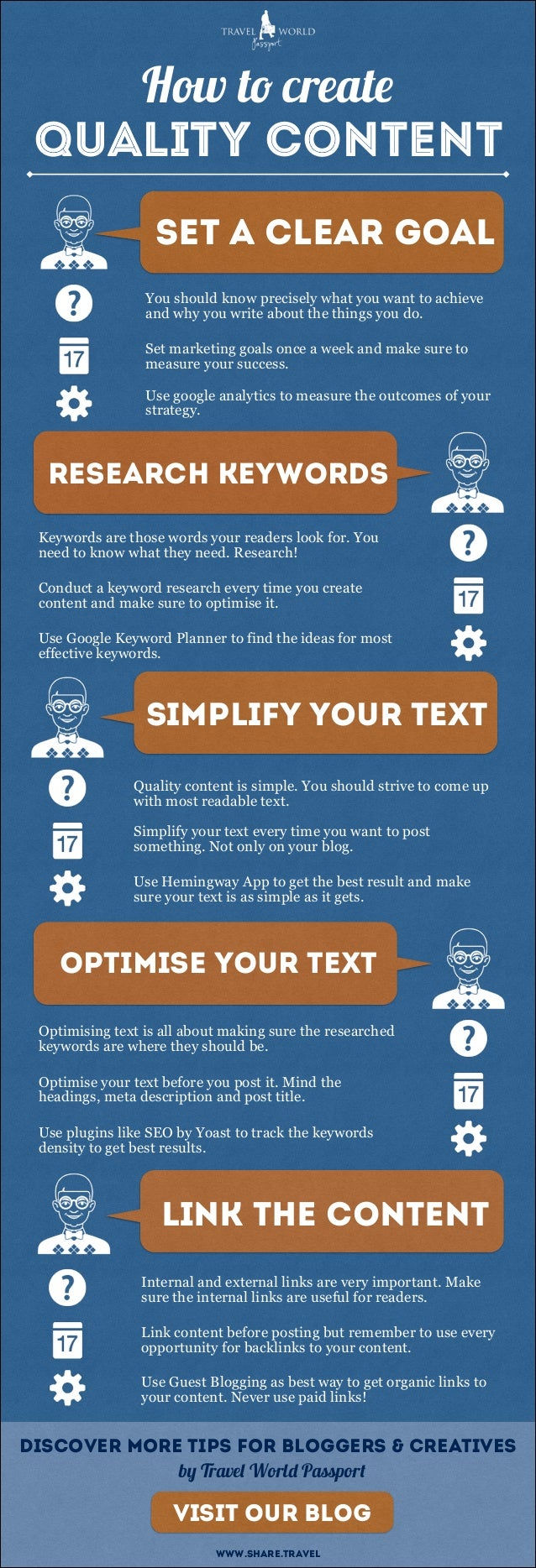 How to create QUALITY CONTENT set a clear goal You should know precisely what you want to achieve and why you write about ...