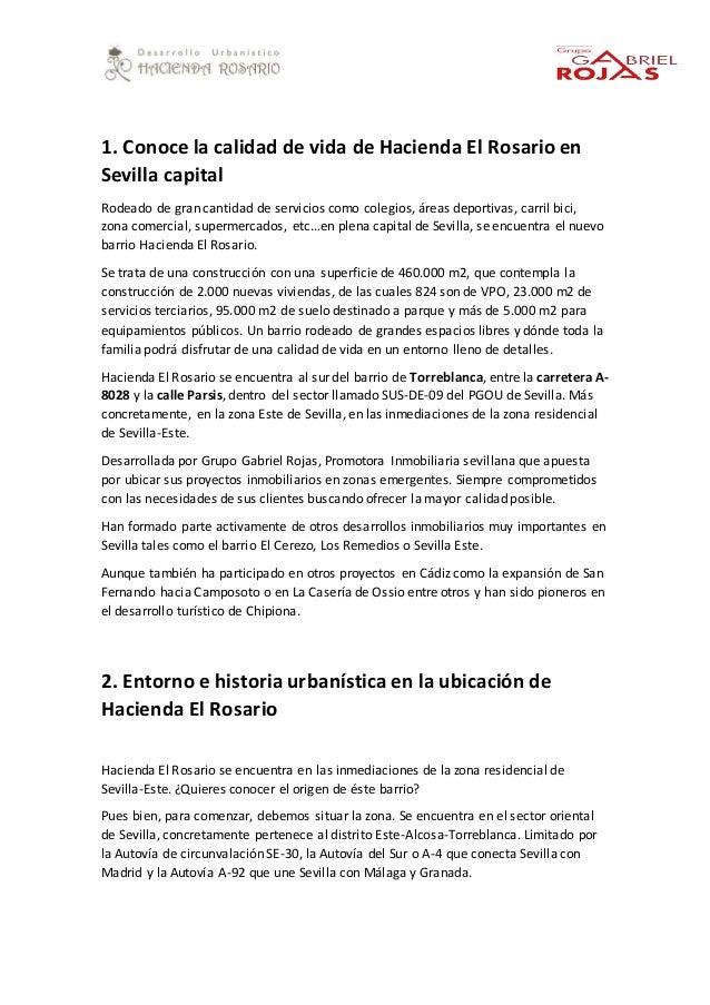 1. Conoce la calidad de vida de Hacienda El Rosario en Sevilla capital Rodeado de gran cantidad de servicios como colegios...