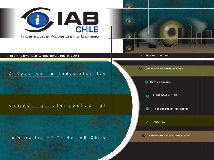 Informativo IAB Chile noviembre 2008                               En este informativo:                                   ...