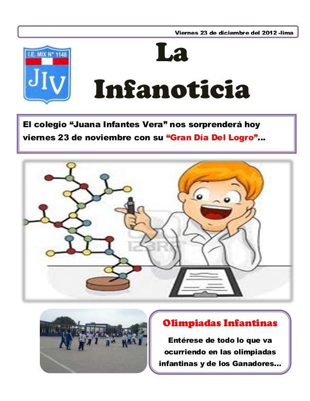 """Viernes 23 de diciembre del 2012 -lima                   La               InfanoticiaEl colegio """"Juana Infantes Vera"""" nos ..."""