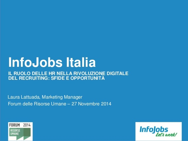Laura Lattuada - Marketing Manager InfoJobs: Il ruolo ...