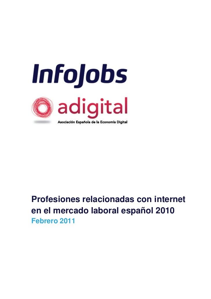 Profesiones relacionadas con interneten el mercado laboral español 2010Febrero 2011