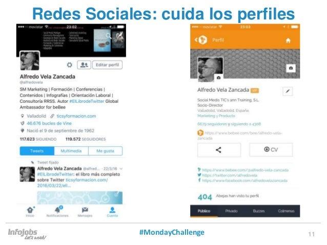 11 Redes Sociales: cuida los perfiles #MondayChallenge