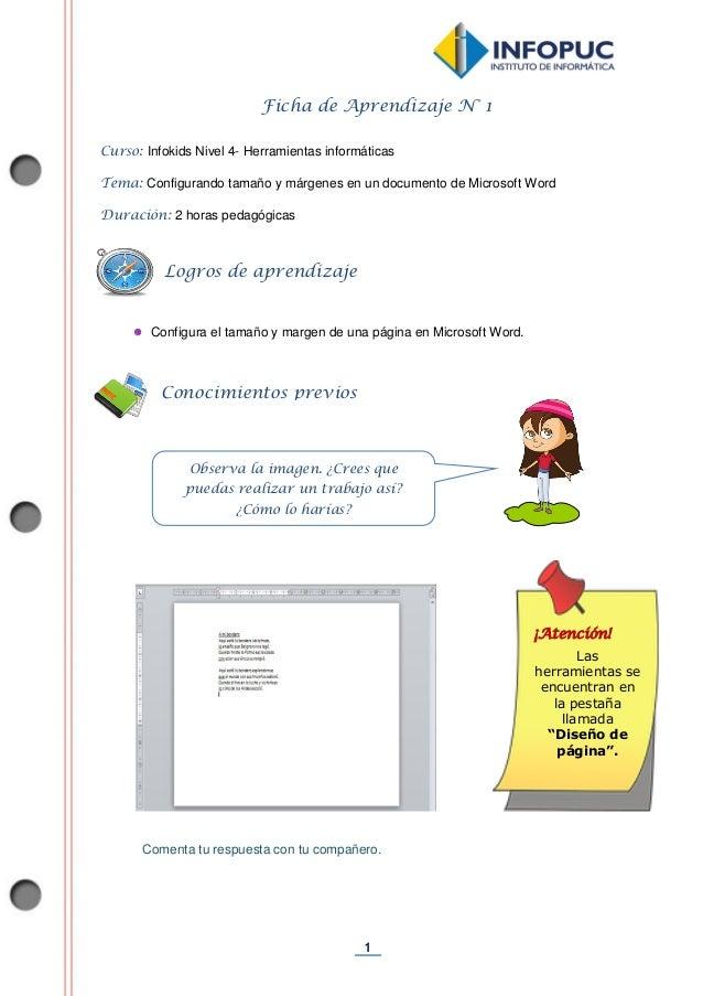 1 Ficha de Aprendizaje N° 1 Curso: Infokids Nivel 4- Herramientas informáticas Tema: Configurando tamaño y márgenes en un ...