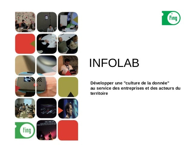 """INFOLABDévelopper une """"culture de la donnée""""au service des entreprises et des acteurs duterritoire"""