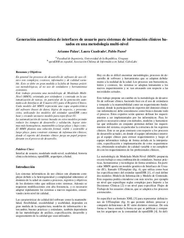 Generación automática de interfaces de usuario para sistemas de información clínicos ba- sados en una metodología multi-ni...