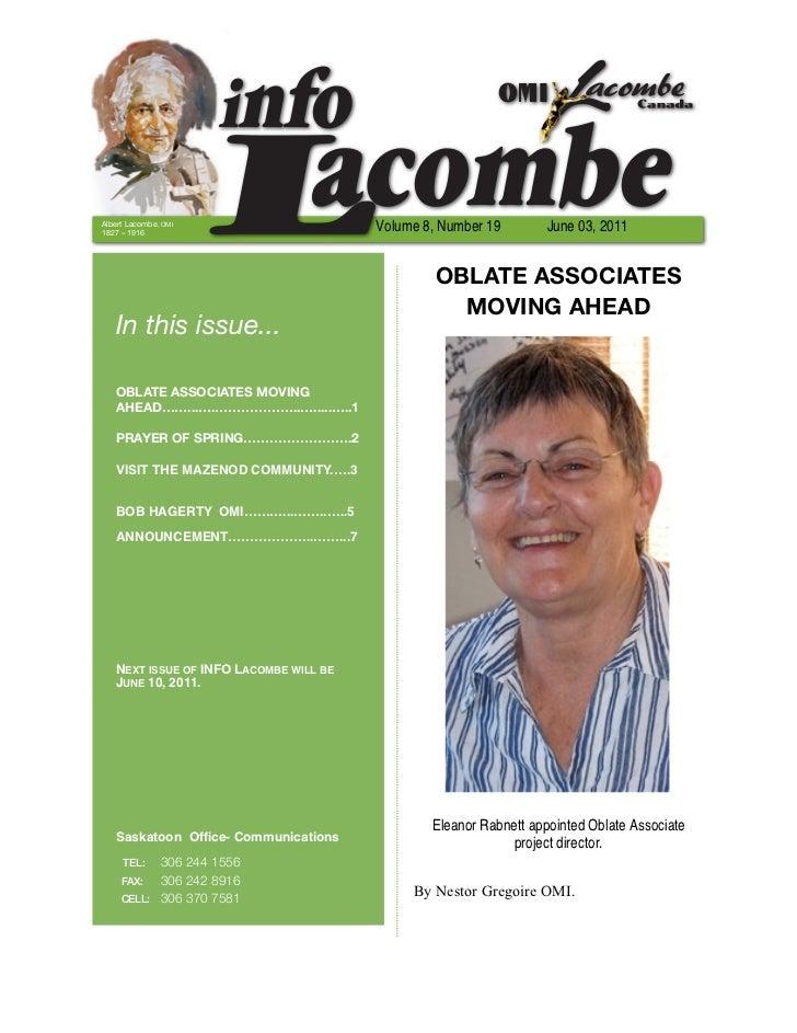 Albert Lacombe, OMI1827 – 1916                                        Volume 8, Number 19        June 03, 2011            ...
