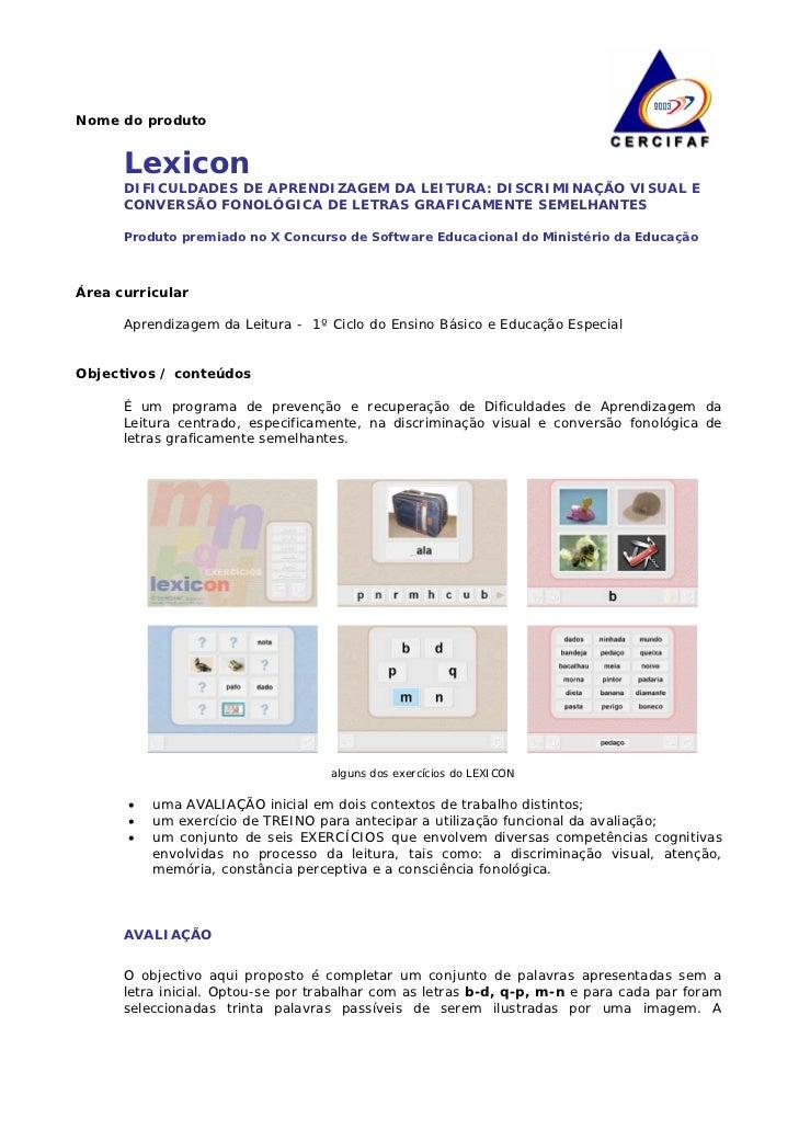 Nome do produto      Lexicon      DIFICULDADES DE APRENDIZAGEM DA LEITURA: DISCRIMINAÇÃO VISUAL E      CONVERSÃO FONOLÓGIC...