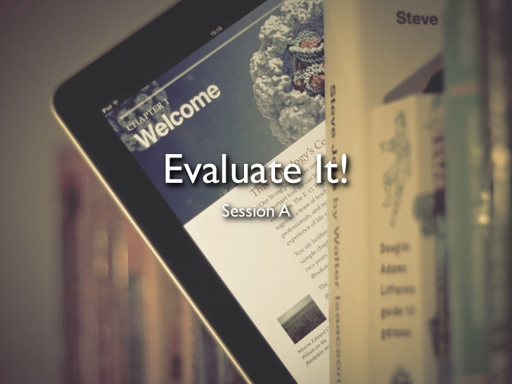 Evaluate It!   Session A