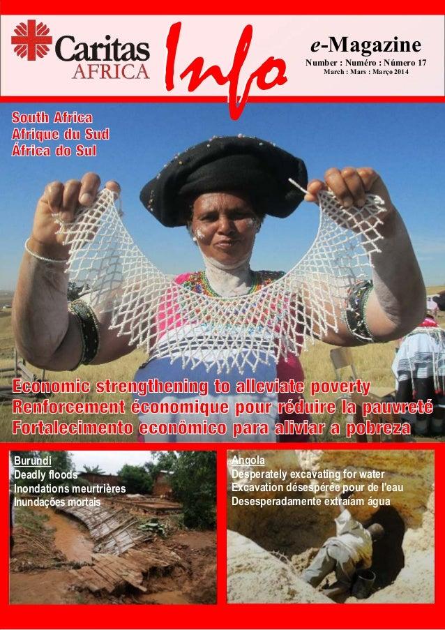 Caritas Africa Info: page/página 1 e-Magazine Number : Numéro : Número 17 March : Mars : Março 2014 Info Economic strength...