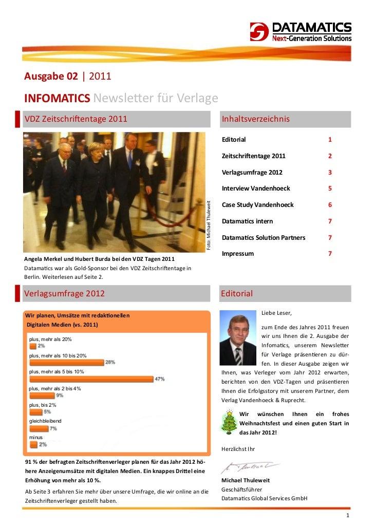 Ausgabe 02 | 2011INFOMATICS Newsletter für VerlageVDZ Zeitschriftentage 2011                                              ...