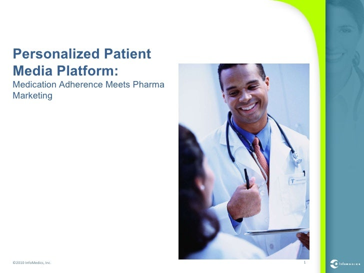 Personalized Patient Media Platform: Medication Adherence Meets Pharma Marketing