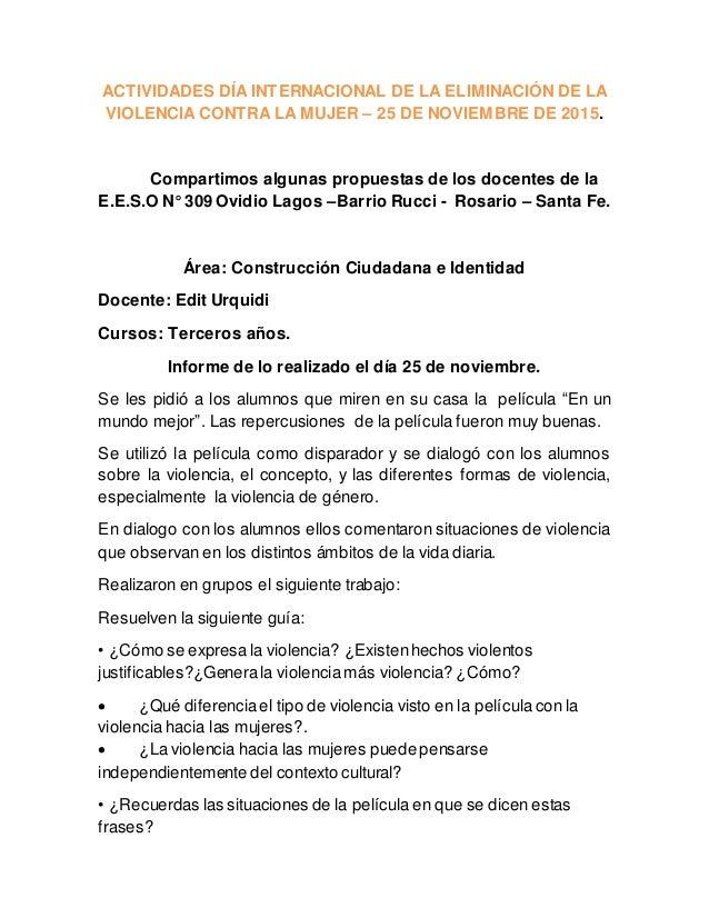 ACTIVIDADES DÍA INTERNACIONAL DE LA ELIMINACIÓN DE LA VIOLENCIA CONTRA LA MUJER – 25 DE NOVIEMBRE DE 2015. Compartimos alg...