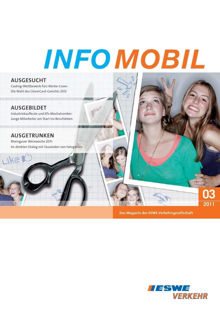 INFO MOBILAUSGESUCHTCasting-Wettbewerb fürs Werbe-Cover:Die Wahl des CleverCard-Gesichts 2012AUSGEBILDETIndustriekaufleute ...