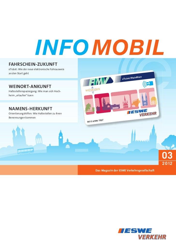 INFO MOBILFAHRSCHEIN-ZuKuNFTeTicket: Wie der neue elektronische Fahrausweisan den Start geht                              ...