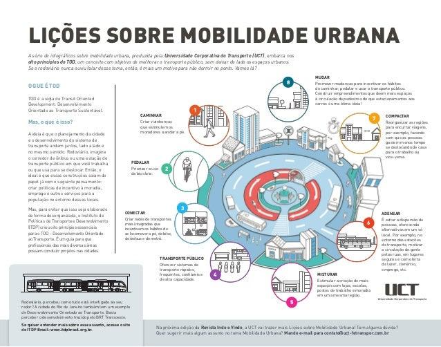 LIÇÕES SOBRE MOBILIDADE URBANA Na próxima edição da Revista Indo e Vindo, a UCT vai trazer mais Lições sobre Mobilidade Ur...
