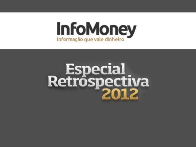 O especial retrospectiva, será um canal com todos os fatos relevantes quefizeram a diferença em diversos setores da econom...