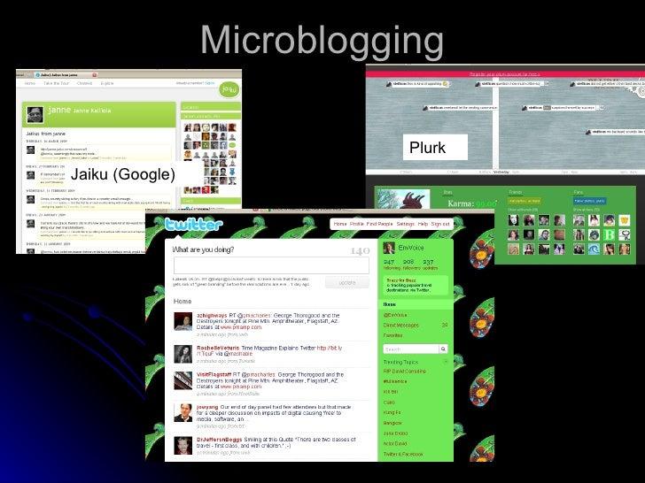 Microblogging Plurk Jaiku (Google)